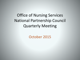 Office of Nursing Services National Partnership Council Quarterly