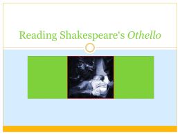 Reading Shakespeare*s Othello