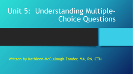Unit 5- Understanding Multiple- Choice Questions