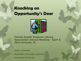 Knocking On Opportunity`s Door - FHSLA 2014 Panel Presentation