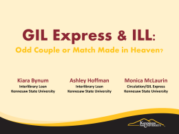GIL Express and ILL: Odd Couple or Match Made in Heaven?Is ILL