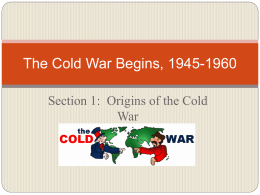 The Cold War Begins, 1945-1960