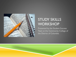 Study skills workshop - UDC Community College