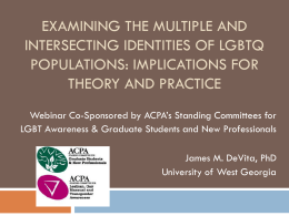 Examining the Multiple and Intersecting identities of LGBTQ