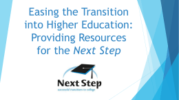 Easing the Transition into Higher Education: Providing Resources