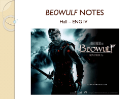 Beowulf PPT Notes - Mrs. Amanda Hall at Snyder High