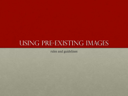Using pre-existing images