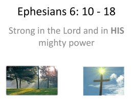 Ephesians 6: 10 - 18 - Redhill Baptist Church
