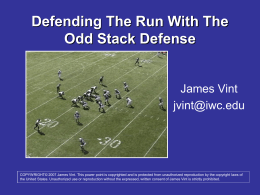 Defending the Run with the Odd Stack Defense