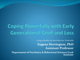 Dealing Powerfully with Early Generational Grief and Loss