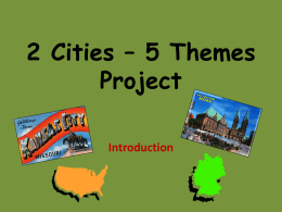 2 Cities * 5 Themes Project