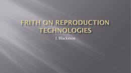Frith on Reproduction Technologies