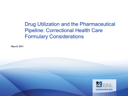 Drug Utilization and the Pharmaceutical Pipeline