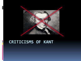 Criticisms of Kant - The Richmond Philosophy Pages