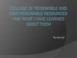 Collage of renewable and non-renewable resources and what I