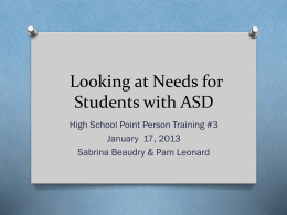 Looking At Needs for Students with ASD 1.17.13