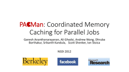 PACMan: Coordinated Memory Caching for Parallel Jobs