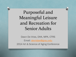 Purposeful and Meaningful Leisure and Recreation for Senior Adults
