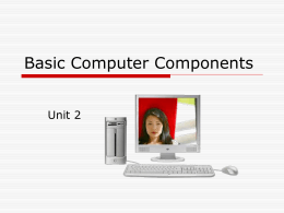 Basic Components of a Computer System