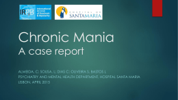Chronic Mania * a case report