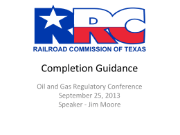 Completion Guidance - Railroad Commission