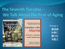 The Seventh Tuesday -- We Talk About the Fear of Aging