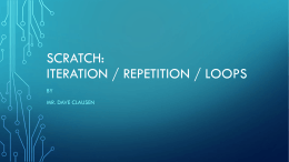 Iteration, Repetition, Loops