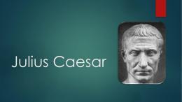 Julius Caesar - Reitz Memorial