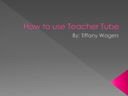 How to use Teacher Tube