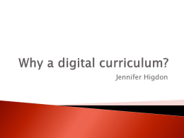 Why a digital curriculum?