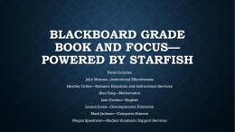 Blackboard Grade Book and FOCUSpowered by Starfish