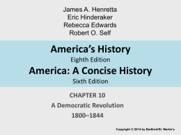 America*s History Seventh Edition - AP US History with Mr. Stanchos!
