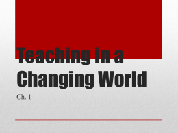 Teaching in a Changing World