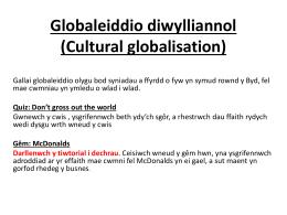 Globaleiddio diwylliannol file