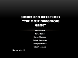 Similies and Metaphors *The Most Dangerous Game*