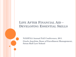 Life After Financial Aid * Developing Essential Skills