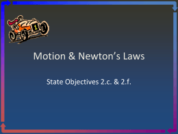 Motion Force Newtons Laws