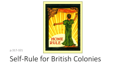 Self-Rule for British Colonies - Andrew Mooney