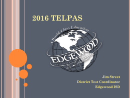 2016 telpas - Edgewood Independent School District