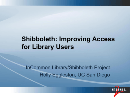 What is the Library/Shibboleth Project?