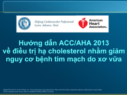 ACC/AHA guidelines on the treatment of blood cholesterol to reduce
