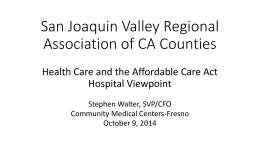 San Joaquin Valley Regional Association of CA Counties Health