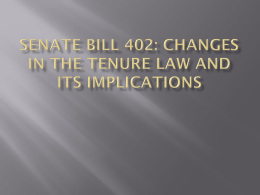 Senate Bill 402: Changes in the Tenure Law and its Implications