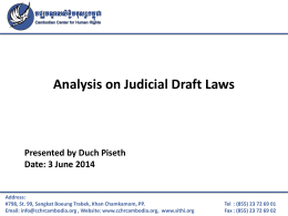 Mr. Duch Piseth_Analysis on Judicial Draft Laws