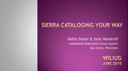Sierra Cataloging Your Way