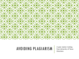 Avoiding Plagiarism - University of Texas Libraries