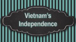Vietnam Independence PPT