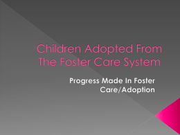 Foster/Adopted Children - Sociology101summer2010