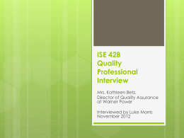 ISE 428 Quality Interview Kathleen Betz