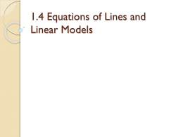 1.4 Equations of Lines and Linear Models